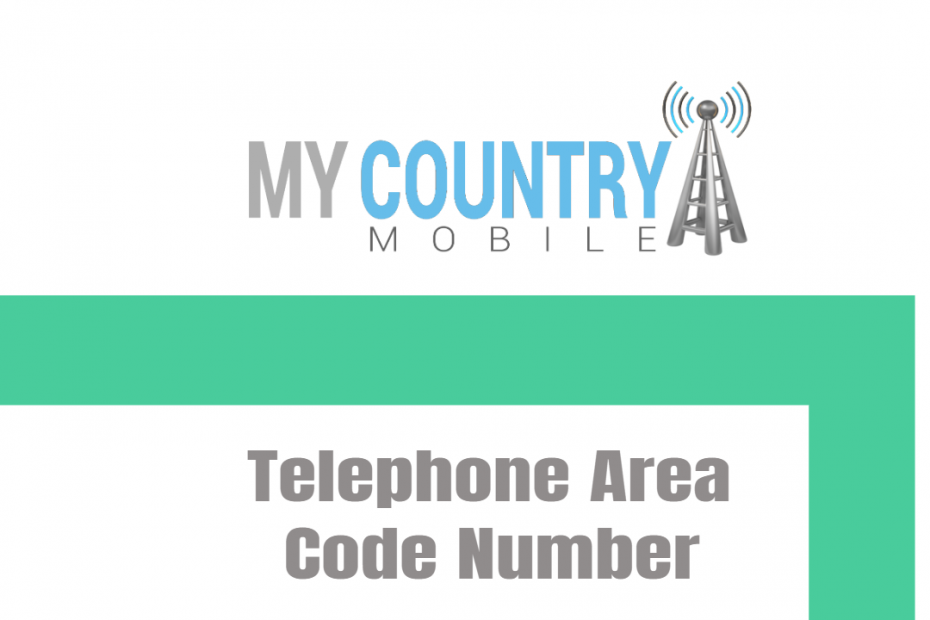 Telephone Area Code Number - My Country Mobile