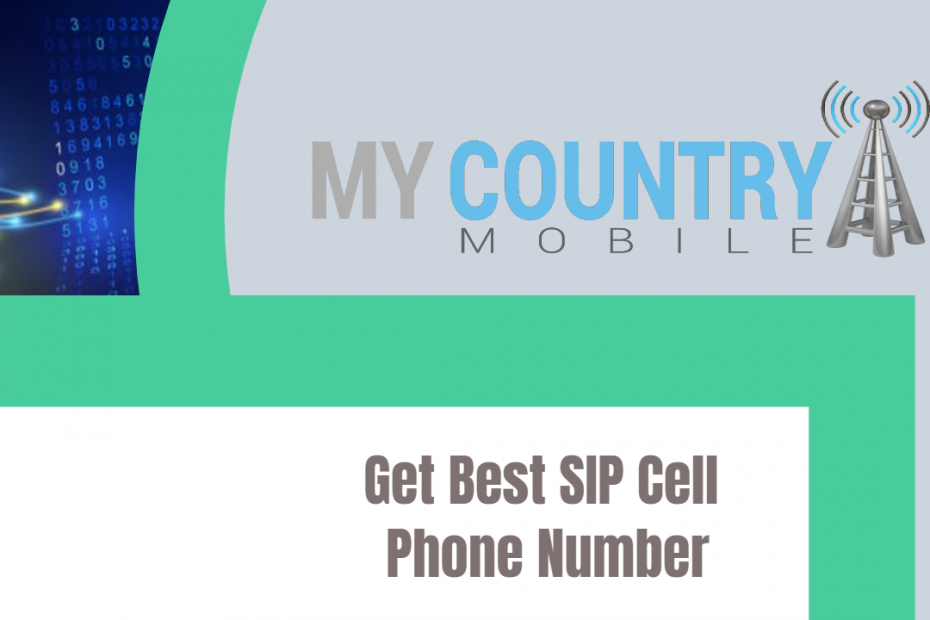 Get Best SIP Cell Phone Number - My Country Mobile