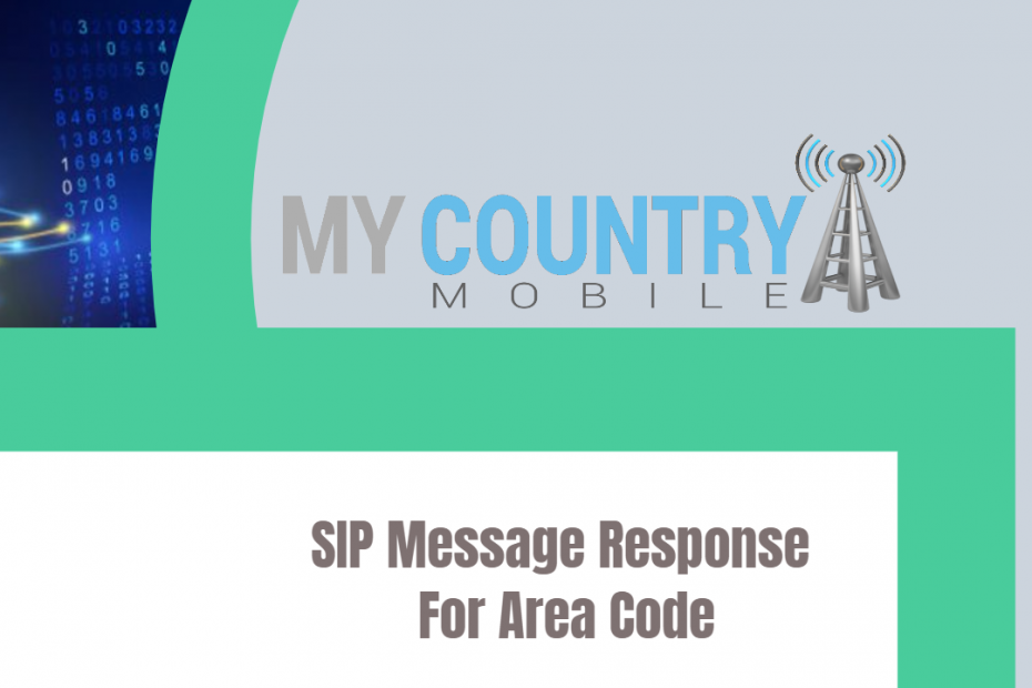 SIP Message Response For Area Code - My Country Mobile