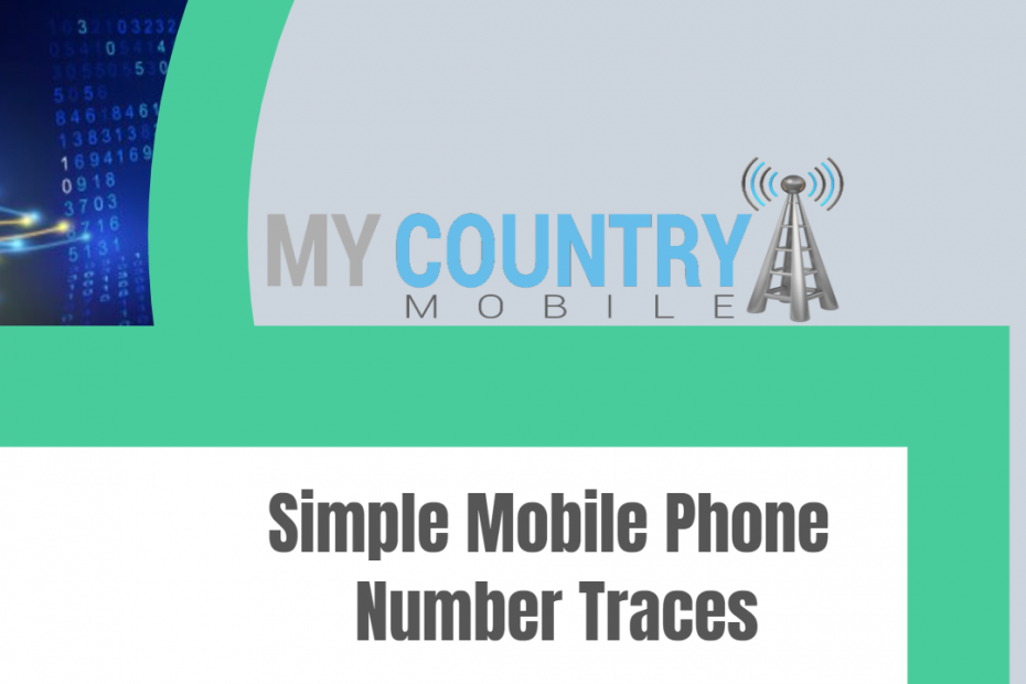 Simple Mobile Phone Number Traces - My Country Mobile