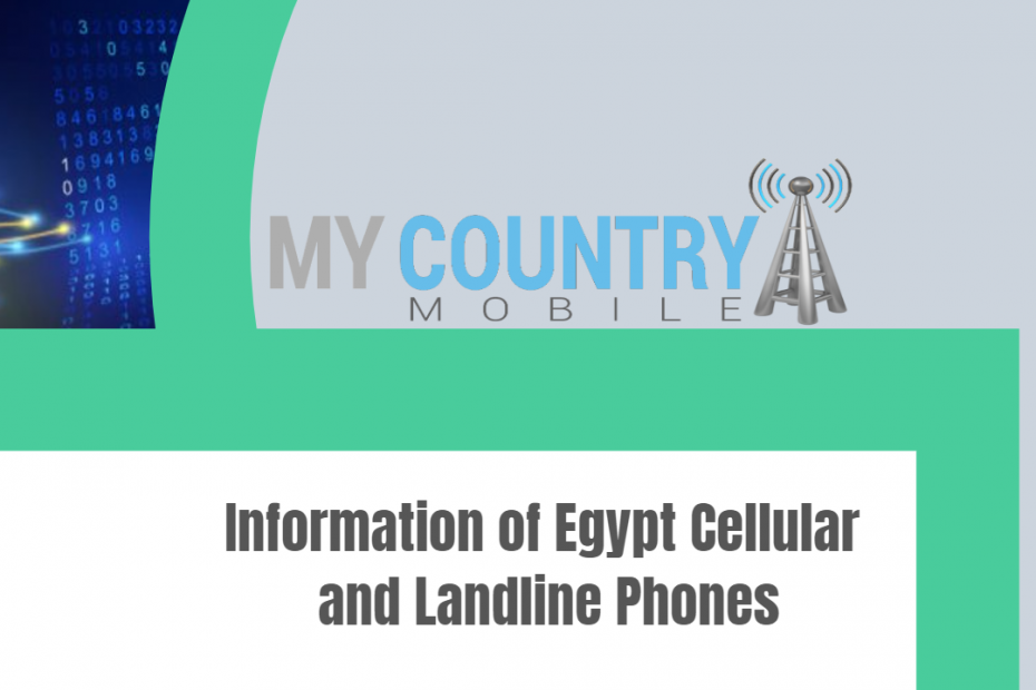 Information of Egypt Cellular and Landline Phones - My Country Mobile