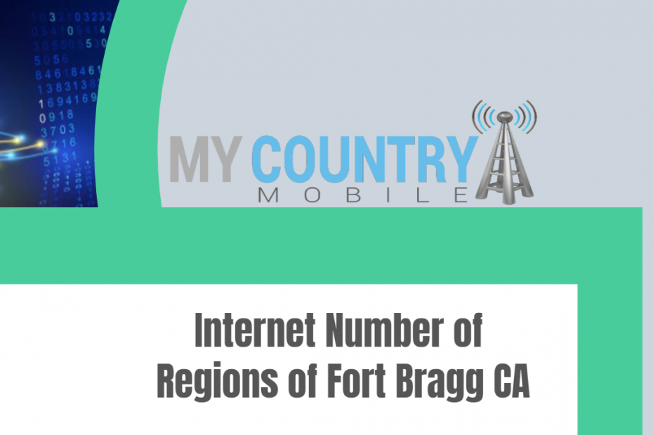 Internet Number of Regions of Fort Bragg CA - My Country Mobile