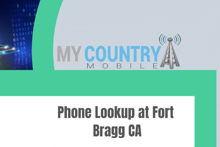 Phone Lookup at Fort Bragg CA - My Country Mobile