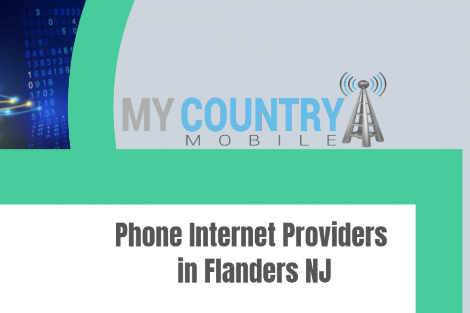 Phone Internet Providers in Flanders NJ - My Country Mobile