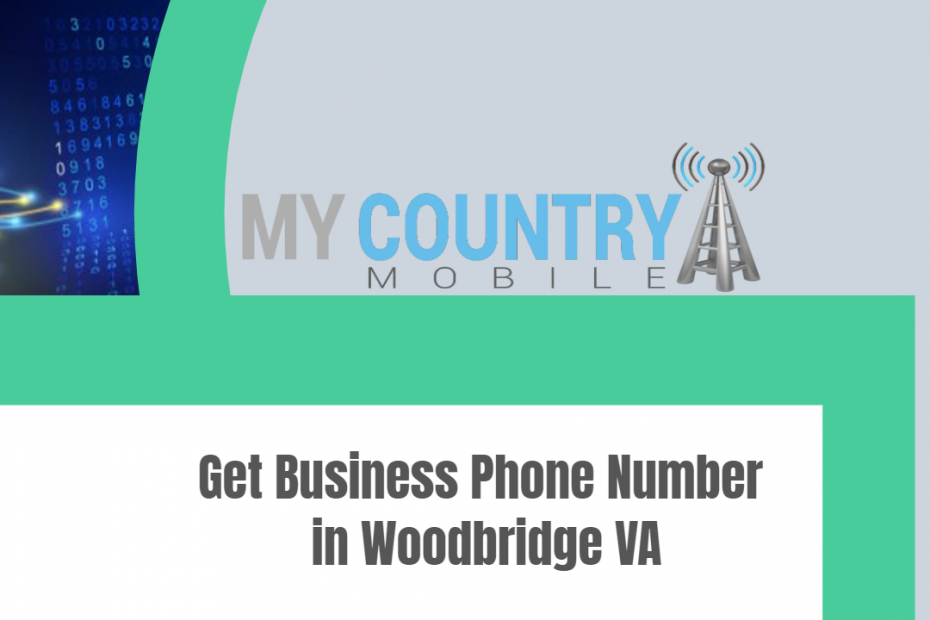 Get Business Phone Number in Woodbridge VA - My Country Mobile