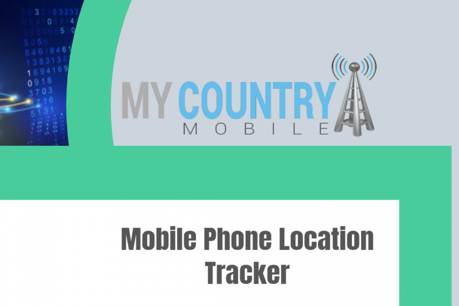 Mobile Phone Location Tracker - My Country Mobile