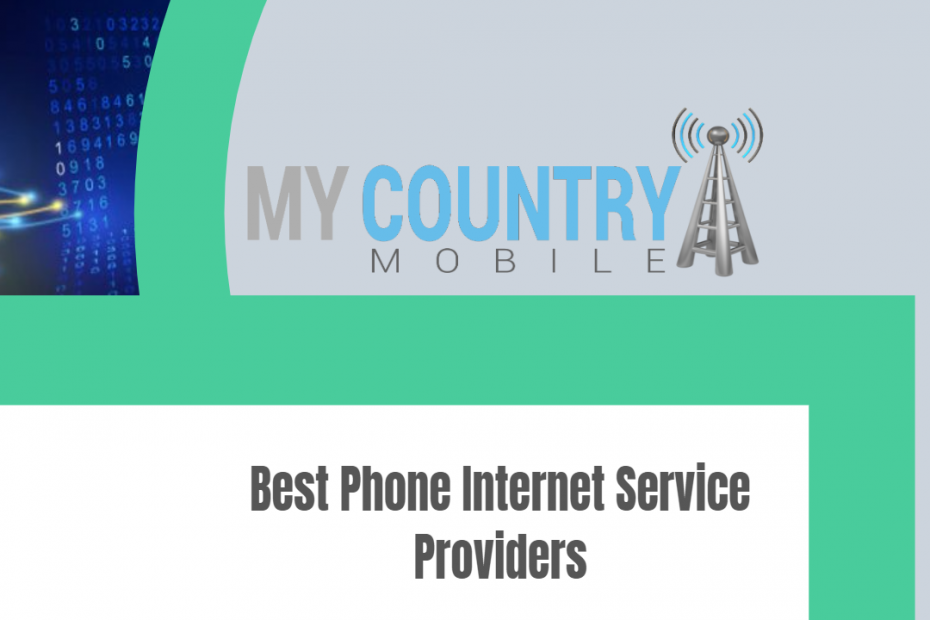 Best Phone Internet Service Providers - My Country Mobile