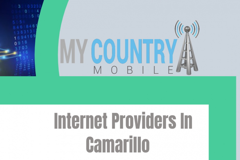 Internet Providers In Camarillo - My Country Mobile
