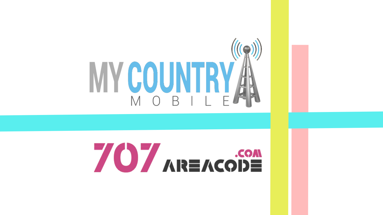 707 Area Code - My Country Mobile